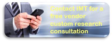 Contact IMT for a free vendor custom research consultation